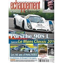 ECHAPPEMENT CLASSIC n°69 août 2016  Porsche 908L/ Spécial Le Mans Classic 2016/ 40 ans d'Inaltera