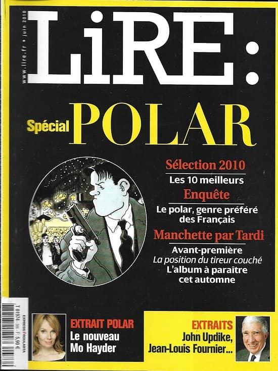LIRE n°386 juin 2010  Spécial polar: succès, séries télé, familles/ Didier van Cauwelaert/ De Gaulle/ Kerouac/ Donna Leon