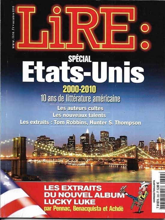 LIRE n°389 octobre 2010  Spécial Etats-Unis: auteurs cultes, nouveaux talents/ Tom Robbins/ Tolstoï