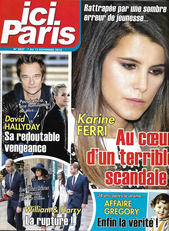 ICI PARIS n°3827 07/11/2018  Karine Ferri/ David Hallyday/ William&Harry/ Affaire Gregory/ Miss France 2019/ Halloween
