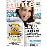 SANTE MAGAZINE n°515 novembre 2018  Recettes minceur & antistress/ Retrouver la pêche/ Lutter contre le diabète