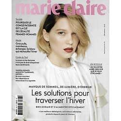 MARIE CLAIRE n°796 décembre 2018  Léa Seydoux/ Combattre la fatigue de l'hiver/ Dépendance à la cigarette/ Marc Lavoine/ Congé paternité