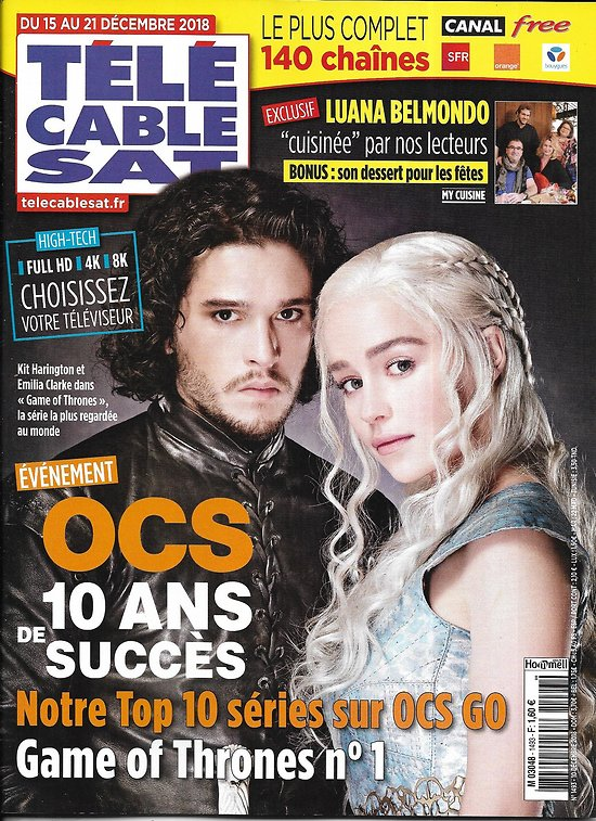 TELECABLE SAT HEBDO n°1493 15/12/2018  Game of Thrones/ OCS/ Luana Belmondo/ Sergio Leone/ Julie Depardieu
