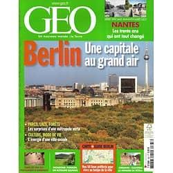 GEO n°368 octobre 2009  Berlin, une capitale au grand air/ La Patagonie achetée/ Nantes en 30 ans/ Musulmans en Amérique