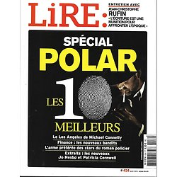 LIRE n°434 avril 2015  Spécial polar/ Michael Connelly/ jean-Christophe Rufin/ Mark Twain/ Bowie/ Volpi