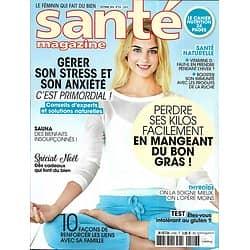 SANTE MAGAZINE n°516 décembre 2018  Gérer son stress/ Perdre ses kilos avec le bon gras/ Renforcer les liens avec sa famille
