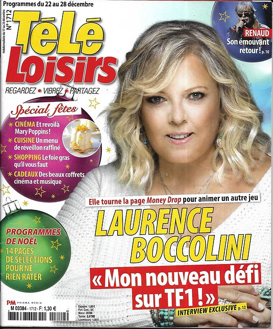 TELE LOISIRS n°1712 22/12/2018  Boccolini/ Spécial fêtes/ Renaud/ Funko pop/ La Callas/ Kaprisky/ Mary Poppins