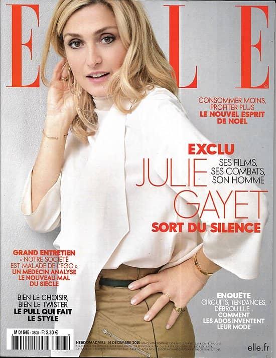 ELLE n°3808 14/12/2018  Julie Gayet/ Ego, le mal du siècle/ Turquie, mères du samedi/ Tourisme en Terre de Feu/ Nouvel esprit de Noël