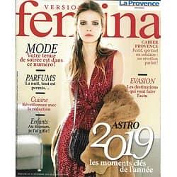 VERSION FEMINA n°874 31/12/2018  Alexis Michalik/ Horoscope de l'année/ Gestes qui sauvent/ Où partir en 2019?/ Parfums de nuit
