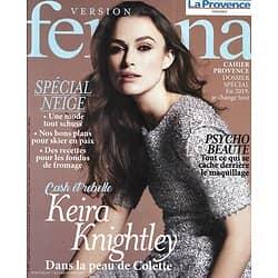 VERSION FEMINA n°875 07/01/2019  Keira Knightley incarne Colette/ Spécial neige: fondus de fromage, bons plans ski