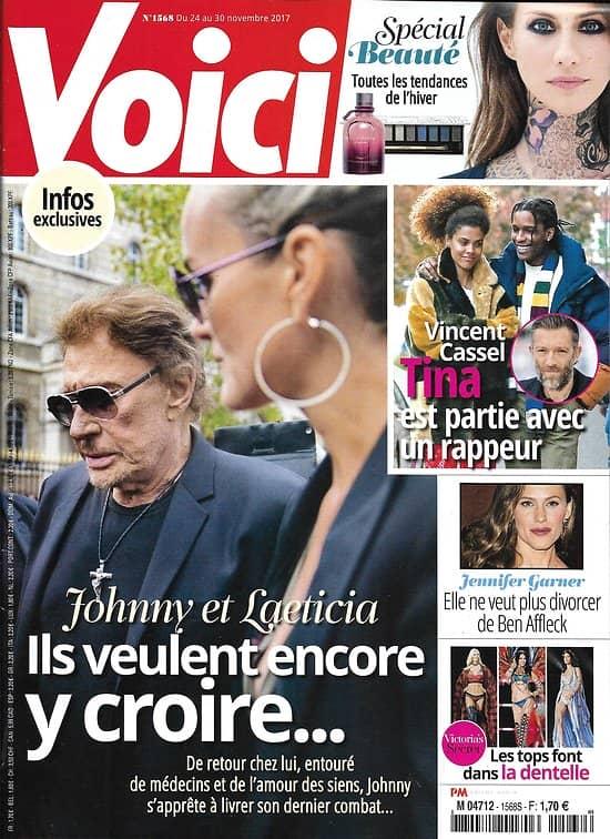 VOICI n°1568 24/11/2017  Johnny Hallyday/ Cassel/ Garner/ Victoria's secret/ Spécial beauté/ F.Maurer