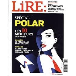 LIRE n°444 avril 2016  Spécial Polar/ David Foenkinos/ Homère/ Pierre Lemaitre