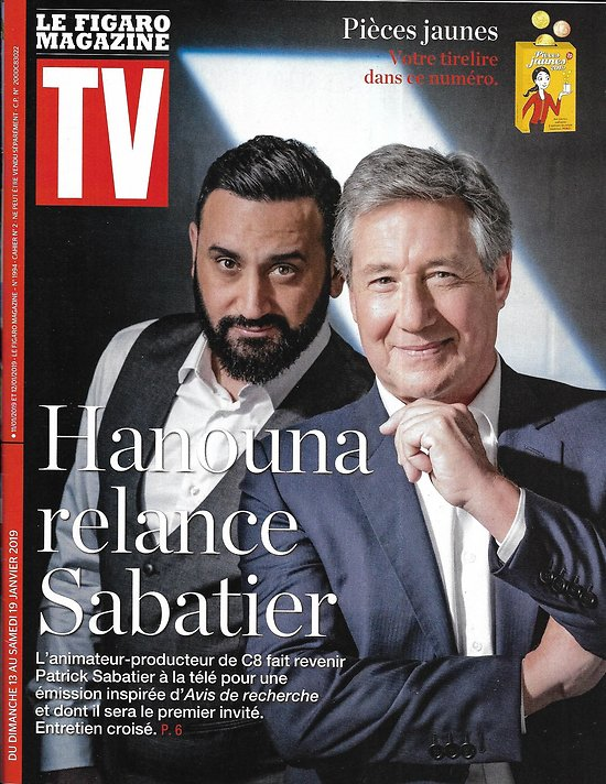 TV MAGAZINE 13/01/2019  Cyril Hanouna & Patrick Sabatier/ Deschamps/ Foucault & Combal