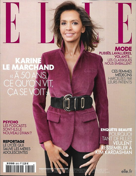 ELLE n°3812 11/01/2019  Karine Le Marchand/ Les mères-ados/ PMA & figure du père/ Femmes médecins harcelées/ Kardashian, le modèle beauté