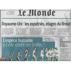 LE MONDE n°22387 04/01/2017 Expatriés, otages du Brexit/ Overdose/ Neruda/ Chérèque/ Usine autonome/ Espèce humaine: limites atteintes?