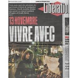 LIBERATION n°10803 15/02/2016  13 Novembre: vivre avec/ Arcelor Mittal/ Migrants/ Sarkozy/ Kanye West/ Coates/ Aurier