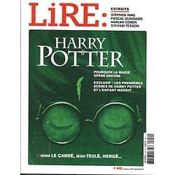 LIRE n°449 octobre 2016  Harry Potter/ John Le Carré/ Stephen King/ Hergé/ Jean Teulé/ Jonathan Coe