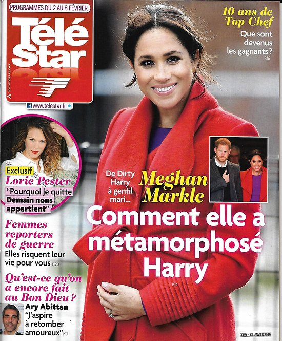TELE STAR n°2209 02/02/2019  Meghan Markle/ Ary Abittan/ Lorie Pester/ Top Chef/ Peter Sellers/ Karine Ferri/ Maria Bello/ Femmes reporters de guerre
