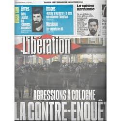 """LIBERATION n°10784 23/01/2016  Agressions à Cologne, la contre-enquête/ Karabatic/ X-Files/ spécial Montagne/ """"Making a murderer""""/ Sabri Louatah"""