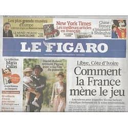 LE FIGARO n°20741 10/04/2011  Lybie & Côte d'Ivoire: Sarkozy mène le jeu/ Disney en Chine/ Auteuil & Pagnol/ Chine: prospérité d'abord