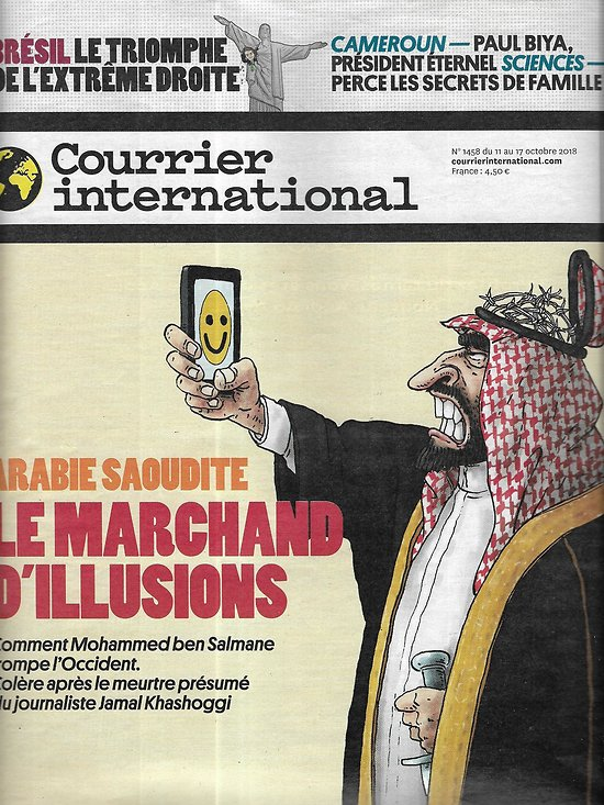 COURRIER INTERNATIONAL n°1458 11/10/2018  Ben Salmane, le marchand d'illusions/ Test ADN/ Cameroun: un président fantôme