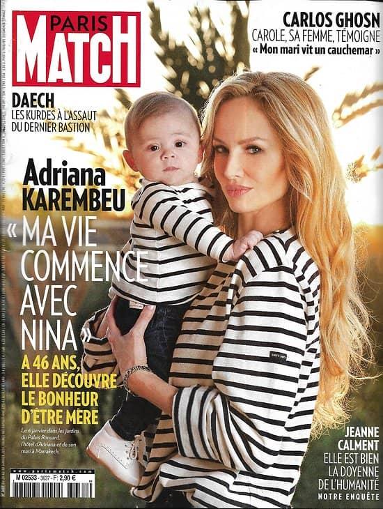 PARIS MATCH n°3637 24/01/2019  Adriana Karembeu/ Carlos Ghosn/ Macron/ Grand débat/ Daech/ Salvini/ Auteuil