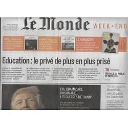 LE MONDE n°22390 07/01/2017  Les guerres de Trump/ Elites, un monde clos/ AJ Auxerre/ Enseignement privé