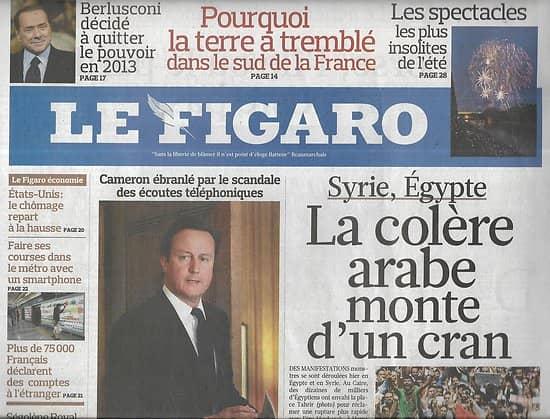 LE FIGARO n°20819 09/07/2011  Colère arabe/ GB: Scandale des écoutes/ Contestataires & démocratie/ AF 447/ Haute joaillerie