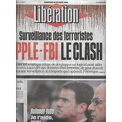 LIBERATION n°10807 19/02/2016  Surveillance des terroristes: Apple-FBI le clash/ Couple Hollande-Valls/ Afrique élections/ Enfants-tyrans/ Alice Taglioni