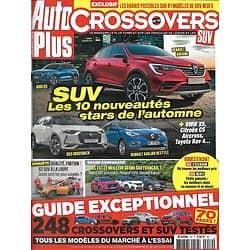 AUTO PLUS CROSSOVERS n°10 oct.déc.2018  SUV: les 10 nouveautés stars/ Guide exceptionnel: 248 crossovers & SUV testés