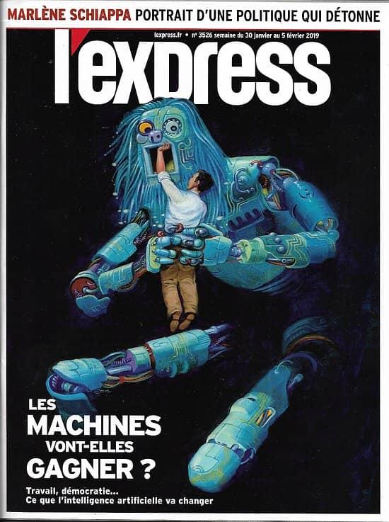 L'EXPRESS n°3526 30/01/2019  Les défis de l'intelligence artificielle/ Revenants du djihad/ M.Schiappa/ Romain Gary/ Art africain/ Evaporation fiscale