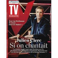 """TV MAGAZINE 10/02/2019 (La Provence)  Julien Clerc """"The Voice""""/ Jean-Luc Reichmann/ """"Zone blanche""""/ """"La stagiaire"""""""