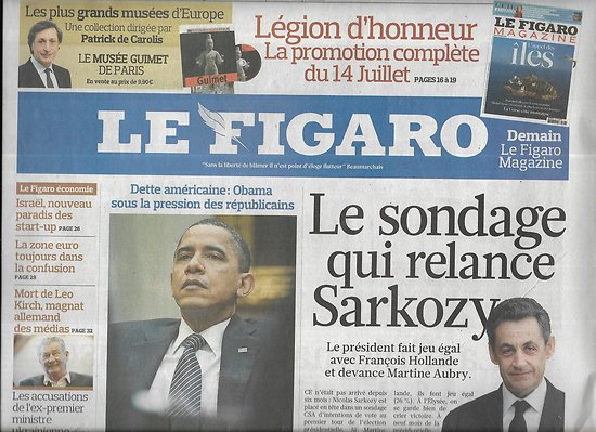 LE FIGARO n°20824 15/07/2011  Dette américaine/ Sarkozy/ Edith Piaf/ Légion d'honneur/ Chine endettée/ Israël, terre de start-up