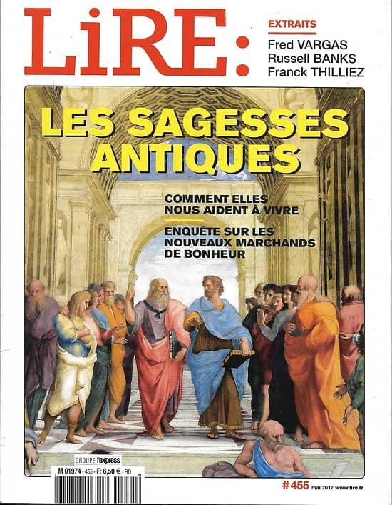 LIRE n°455 mai 2017  Les sagesses antiques/ Epictète/ Arturo Perez-Reverte/ Philippe Labro