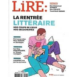 """LIRE n°458 septembre 2017  Rentrée littéraire/ Knausgaard/ Marc Dugain/ Algérie/ """"Les Misérables"""" Hugo"""