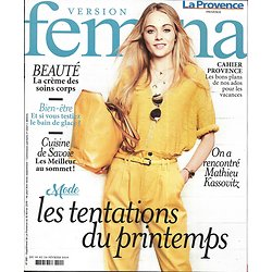 VERSION FEMINA n°881 18/02/2019  Mode: tentations du printemps/ Mathieu Kassovtiz/ Cuisine de Savoie/ Hypersensibilité