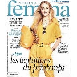 VERSION FEMINA n°881 18/02/2019  Mode: tentations du printemps/ Mathieu Kassovtiz/ Cuisine de Savoie/ Hypersensibilité