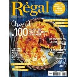 REGAL n°87 jan.-fév. 2019  100 recettes pour fondre de plaisir/ Soupes & fondues du monde/ Desserts de bistrot/ Secrets du pot-au-feu/ Grenoble/ Crêpes/ Japon éternel