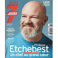 TELE 7 JOURS n°3065 23/02/2019  Philippe Etchebest, chef au grand coeur/ Virginie Guilhaume/ Adriana Karembeu/ Camille Lou/ Valérie Karsenti/ Amandine Henry