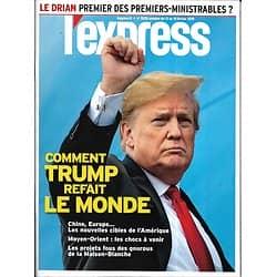 L'EXPRESS n°3528 13/02/2019  Comment Trump refait le monde/ Le symptôme Le Drian/ récit: Theresa May/ Agnès Buzyn/ Trous noirs/ La mode en crise
