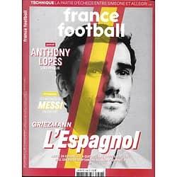 FRANCE FOOTBALL n°3796 19/02/2019  Griezmann l'Espagnol/ Anthony Lopes/ Messi/ Joshua Kimmich/ OL vintage