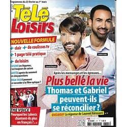 TELE LOISIRS n°1721 23/02/2019  Plus belle la vie-Laurent Kérusoré/ The Voice/ Lara Fabian/ Messmer/ The big bang theory