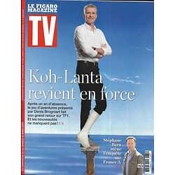 TV MAGAZINE 10/03/2019 (Le Figaro)  Koh-Lanta revient en force-Entretien avec Denis Brogniart/ Stéphane Bern mène l'enquête/ Spécial séries