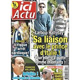 ICI ACTU N° février-avril  Laeticia Hallyday/ Renaud/ Pascal Obispo/ Hollande/ Alain Delon/ Sophie Marceau