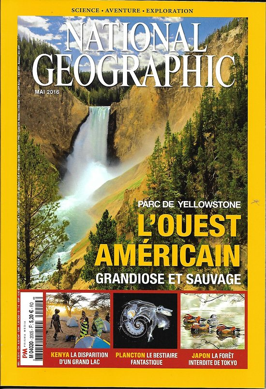NATIONAL GEOGRAPHIC n°200 mai 2016  Ouest Américain/ Yellowstone/ Lac Turkana