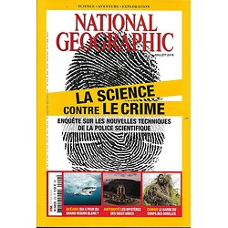 NATIONAL GEOGRAPHIC n°202 juillet 2016  La science contre le crime/ Requin/ Congo (copy)