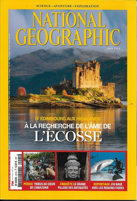 NATIONAL GEOGRAPHIC n°201 juin 2016 Ecosse/ Requins-Tigres/ Amazonie/ Antiquités