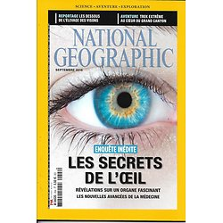 NATIONAL GEOGRAPHIC n°204 septembre 2016  Les secrets de l'oeil/ Trek Grand Canyon/ Elevage des visons