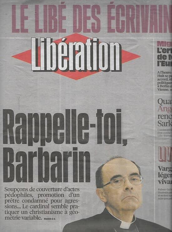 LIBERATION n°10830 17/03/2016  Le Libé des écrivains/ Cardinal Barbarin/ Crise des migrants/ Sarkozy/ Vargas Llosa