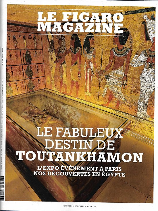LE FIGARO MAGAZINE n°23198 15/03/2019  Le fabuleux destin de Toutankhamon/ Voyage: la Jamaïque/ F.Marc & A.Macke/ Spécial retraites